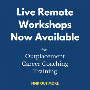 Live remote outplacement workshops
